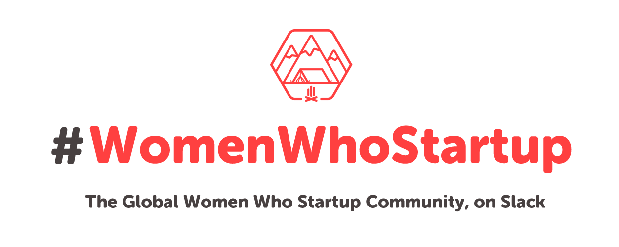 #WomenWhoStartup Global Community, on Slack