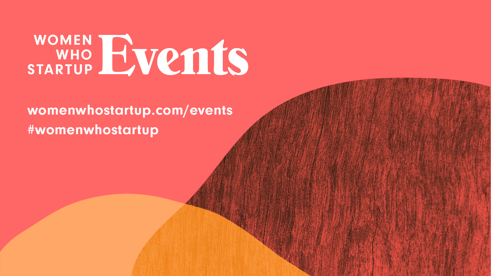 Women Who Startup Events